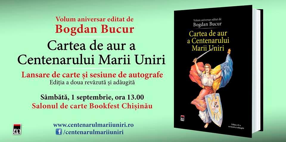 Invitatie Bookfest Chisinau Cartea de aur a Centenarului Marii Uniri